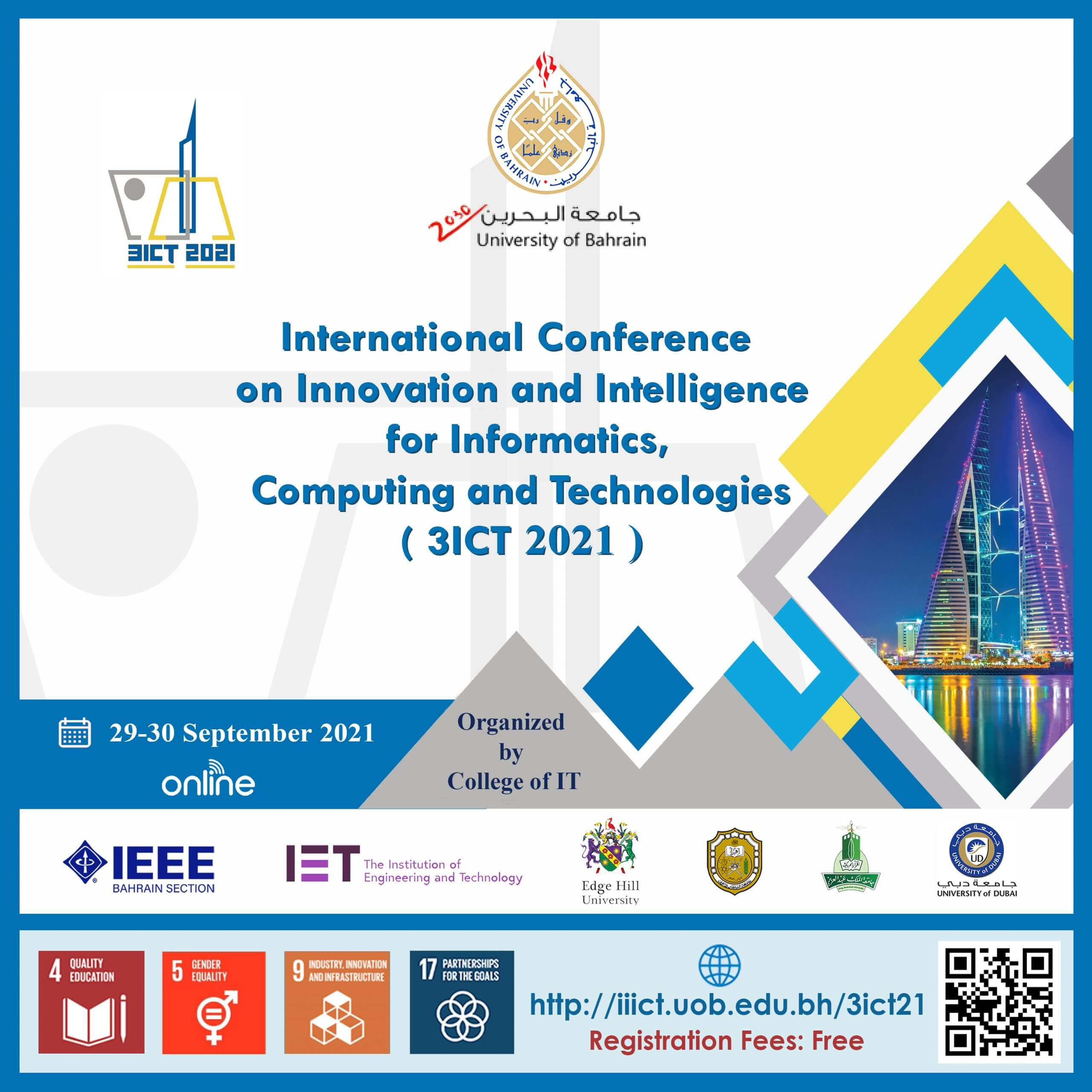 The International Conference on Innovation and Intelligence for Informatics, Computing, and Technologies (3ICT 2021)